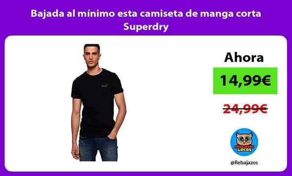 Bajada al mínimo esta camiseta de manga corta Superdry