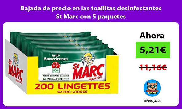 Bajada de precio en las toallitas desinfectantes St Marc con 5 paquetes