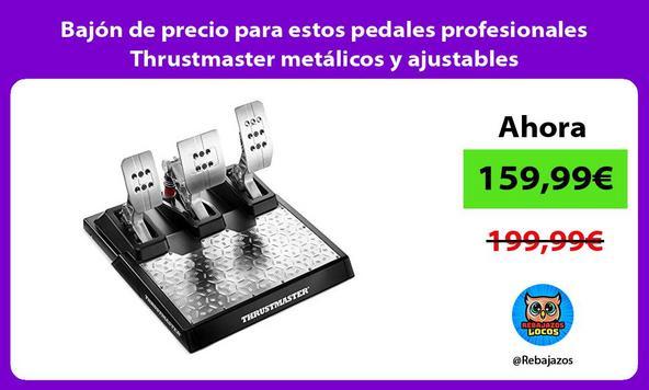 Bajón de precio para estos pedales profesionales Thrustmaster metálicos y ajustables