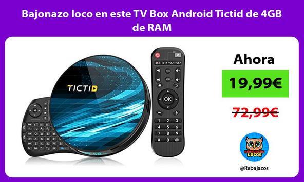 Bajonazo loco en este TV Box Android Tictid de 4GB de RAM