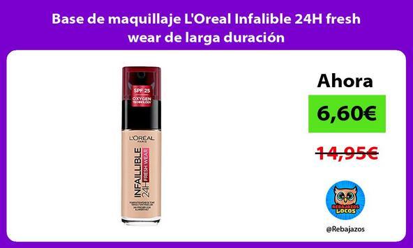 Base de maquillaje L'Oreal Infalible 24H fresh wear de larga duración