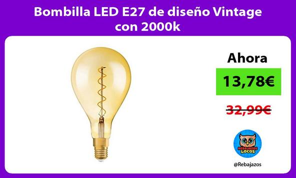 Bombilla LED E27 de diseño Vintage con 2000k