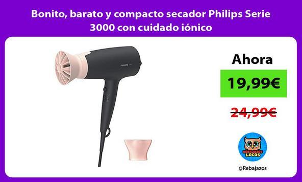 Bonito, barato y compacto secador Philips Serie 3000 con cuidado iónico