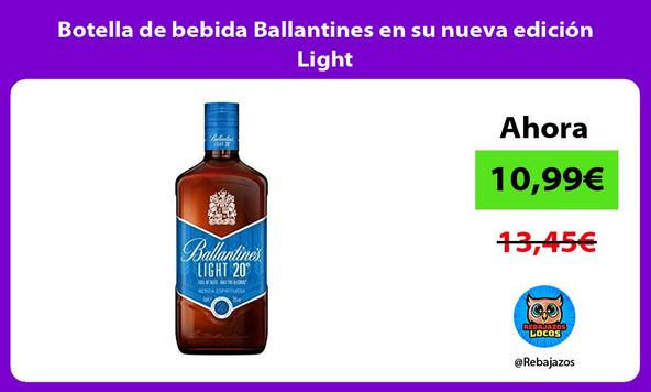 Botella de bebida Ballantines en su nueva edición Light