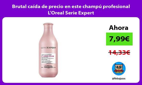 Brutal caída de precio en este champú profesional L'Oreal Serie Expert