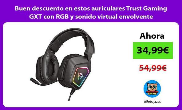 Buen descuento en estos auriculares Trust Gaming GXT con RGB y sonido virtual envolvente
