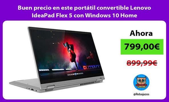 Buen precio en este portátil convertible Lenovo IdeaPad Flex 5 con Windows 10 Home