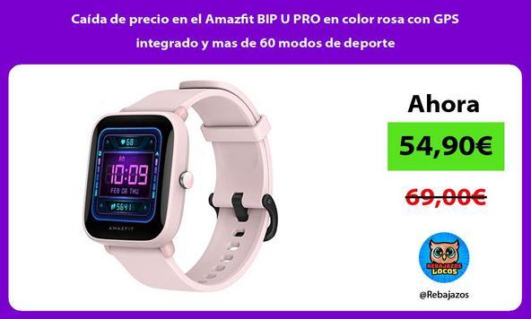 Caída de precio en el Amazfit BIP U PRO en color rosa con GPS integrado y mas de 60 modos de deporte