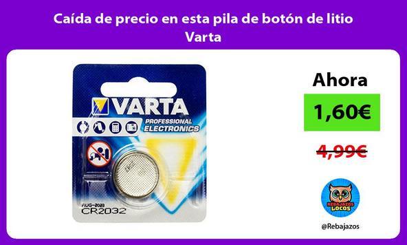 Caída de precio en esta pila de botón de litio Varta