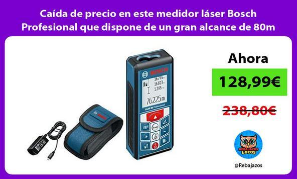 Caída de precio en este medidor láser Bosch Profesional que dispone de un gran alcance de 80m