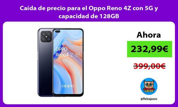 Caída de precio para el Oppo Reno 4Z con 5G y capacidad de 128GB