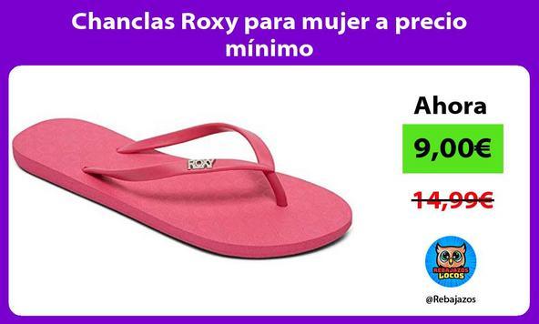 Chanclas Roxy para mujer a precio mínimo