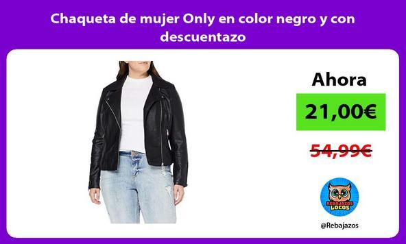 Chaqueta de mujer Only en color negro y con descuentazo