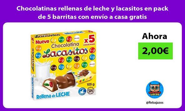 Chocolatinas rellenas de leche y lacasitos en pack de 5 barritas con envío a casa gratis