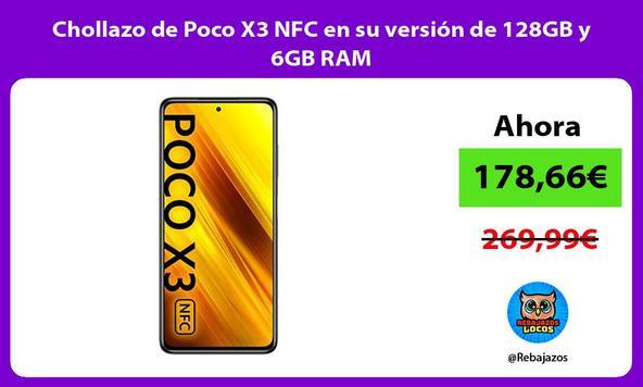 Chollazo de Poco X3 NFC en su versión de 128GB y 6GB RAM