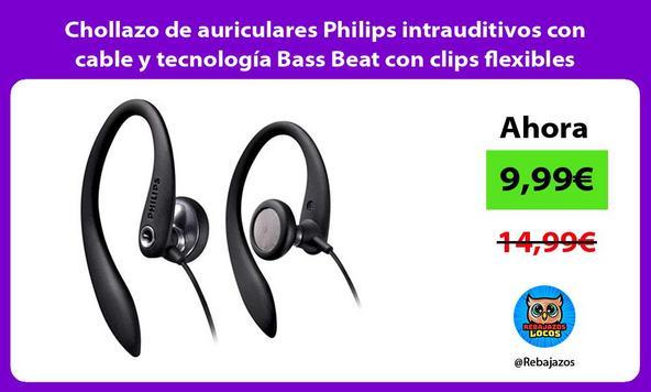 Chollazo de auriculares Philips intrauditivos con cable y tecnología Bass Beat con clips flexibles