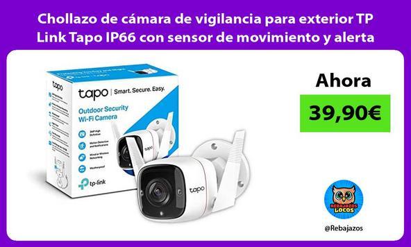 Chollazo de cámara de vigilancia para exterior TP Link Tapo IP66 con sensor de movimiento y alerta