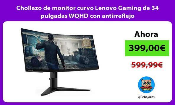 Chollazo de monitor curvo Lenovo Gaming de 34 pulgadas WQHD con antirreflejo