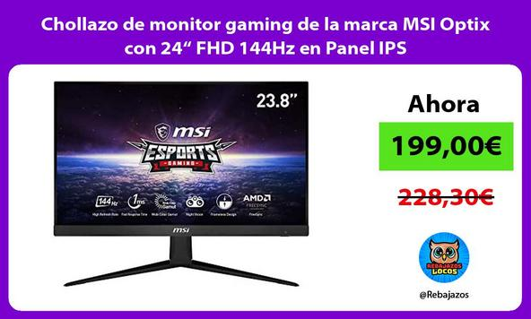 """Chollazo de monitor gaming de la marca MSI Optix con 24"""" FHD 144Hz en Panel IPS/"""