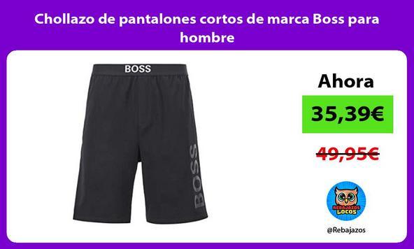 Chollazo de pantalones cortos de marca Boss para hombre