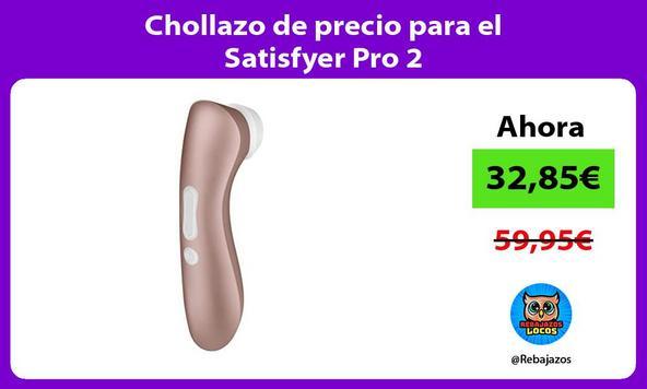 Chollazo de precio para el Satisfyer Pro 2