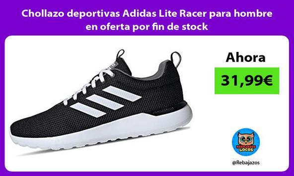 Chollazo deportivas Adidas Lite Racer para hombre en oferta por fin de stock