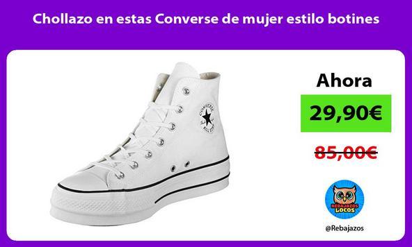 Chollazo en estas Converse de mujer estilo botines