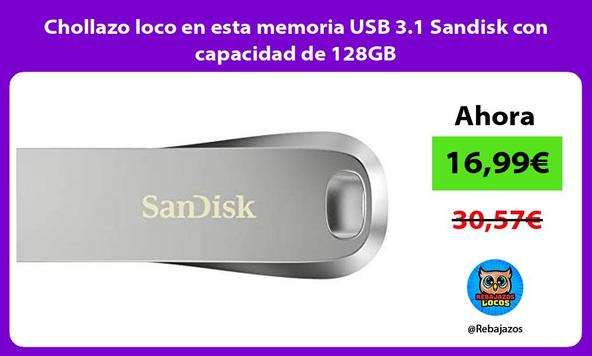 Chollazo loco en esta memoria USB 3.1 Sandisk con capacidad de 128GB/