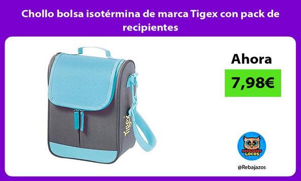 Chollo bolsa isotérmina de marca Tigex con pack de recipientes