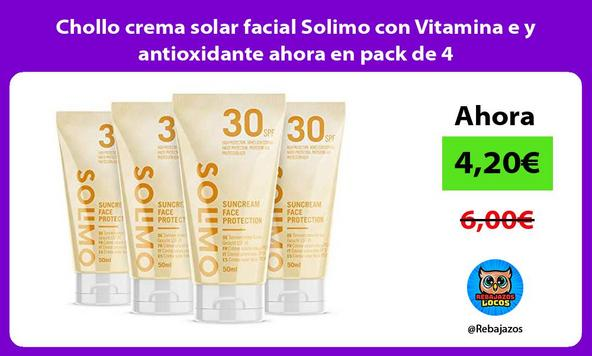 Chollo crema solar facial Solimo con Vitamina e y antioxidante ahora en pack de 4