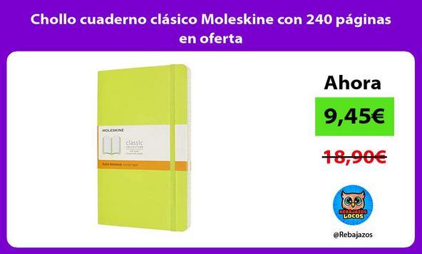 Chollo cuaderno clásico Moleskine con 240 páginas en oferta