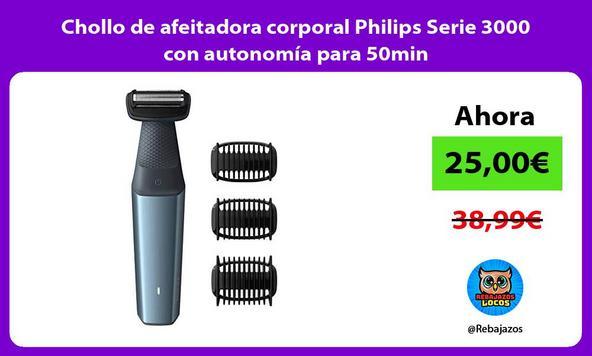 Chollo de afeitadora corporal Philips Serie 3000 con autonomía para 50min