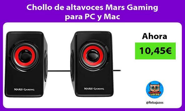 Chollo de altavoces Mars Gaming para PC y Mac