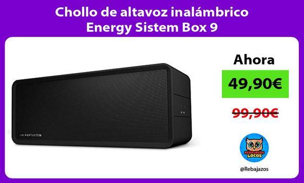 Chollo de altavoz inalámbrico Energy Sistem Box 9