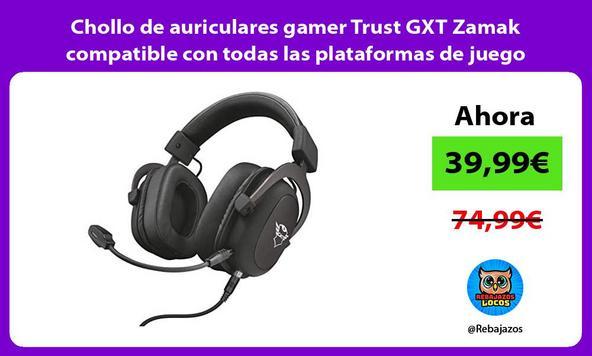 Chollo de auriculares gamer Trust GXT Zamak compatible con todas las plataformas de juego