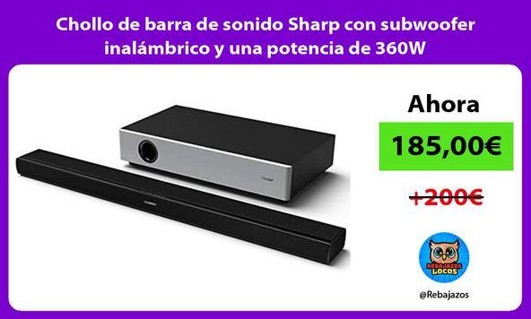 Chollo de barra de sonido Sharp con subwoofer inalámbrico y una potencia de 360W