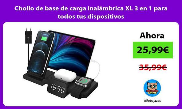Chollo de base de carga inalámbrica XL 3 en 1 para todos tus dispositivos