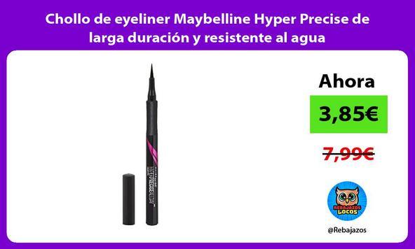 Chollo de eyeliner Maybelline Hyper Precise de larga duración y resistente al agua