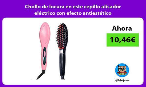 Chollo de locura en este cepillo alisador eléctrico con efecto antiestático
