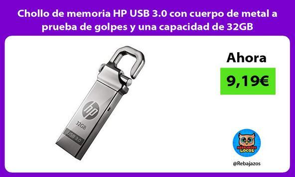 Chollo de memoria HP USB 3.0 con cuerpo de metal a prueba de golpes y una capacidad de 32GB