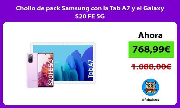 Chollo de pack Samsung con la Tab A7 y el Galaxy S20 FE 5G