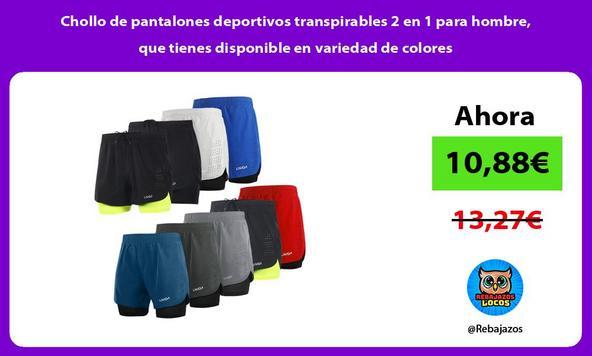 Chollo de pantalones deportivos transpirables 2 en 1 para hombre, que tienes disponible en variedad de colores