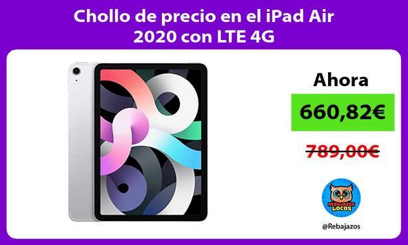 Chollo de precio en el iPad Air 2020 con LTE 4G