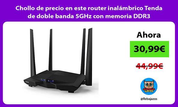 Chollo de precio en este router inalámbrico Tenda de doble banda 5GHz con memoria DDR3