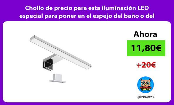 Chollo de precio para esta iluminación LED especial para poner en el espejo del baño o del tocador