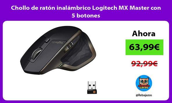 Chollo de ratón inalámbrico Logitech MX Master con 5 botones