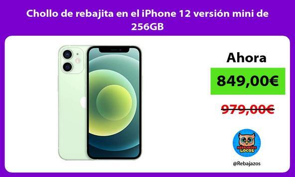 Chollo de rebajita en el iPhone 12 versión mini de 256GB