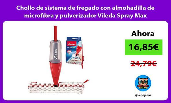 Chollo de sistema de fregado con almohadilla de microfibra y pulverizador Vileda Spray Max