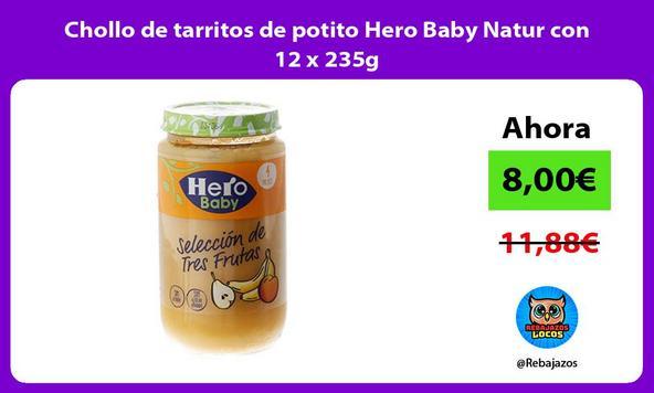 Chollo de tarritos de potito Hero Baby Natur con 12 x 235g