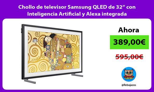 """Chollo de televisor Samsung QLED de 32"""" con Inteligencia Artificial y Alexa integrada/"""